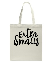 EXTRA SMALLS Tote Bag tile