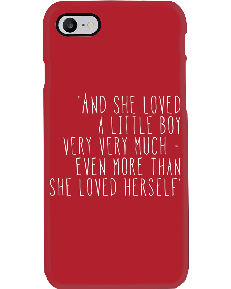 AND SHE LOVED ALITTLE BOY VERY VERY MUCH Phone Case