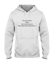 MY NICKNAME IS MOM Hooded Sweatshirt thumbnail