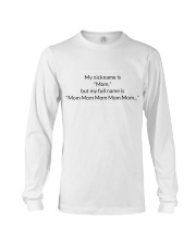 MY NICKNAME IS MOM Long Sleeve Tee thumbnail