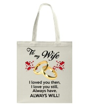 To My Wife I Love You  Tote Bag tile