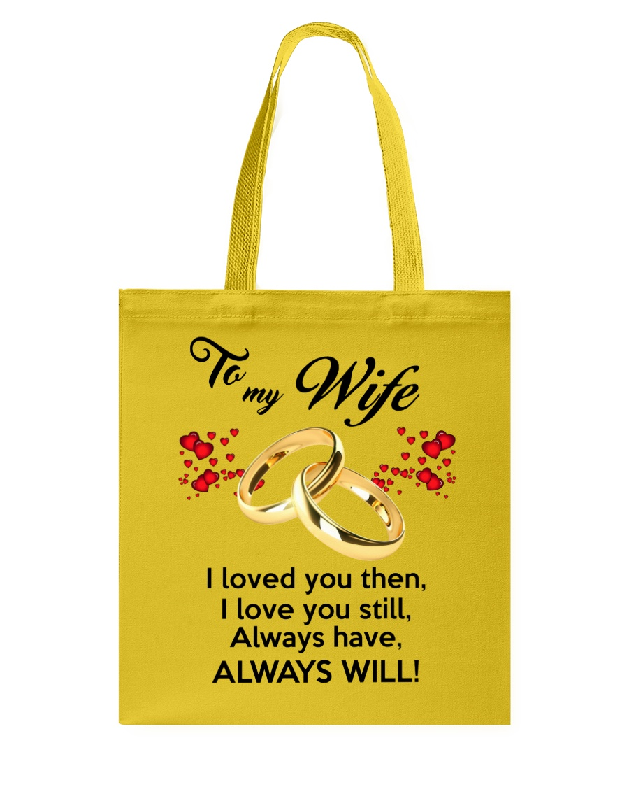To My Wife I Love You  Tote Bag