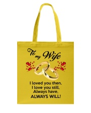 To My Wife I Love You  Tote Bag front