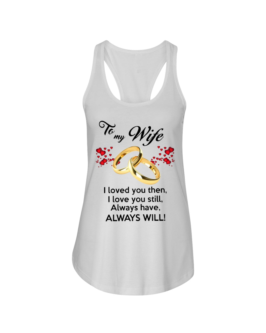 To My Wife I Love You  Ladies Flowy Tank showcase