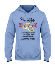 To My Wife I Love You  Hooded Sweatshirt front