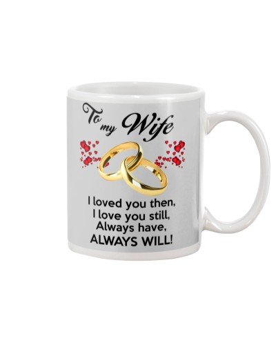 To My Wife I Love You