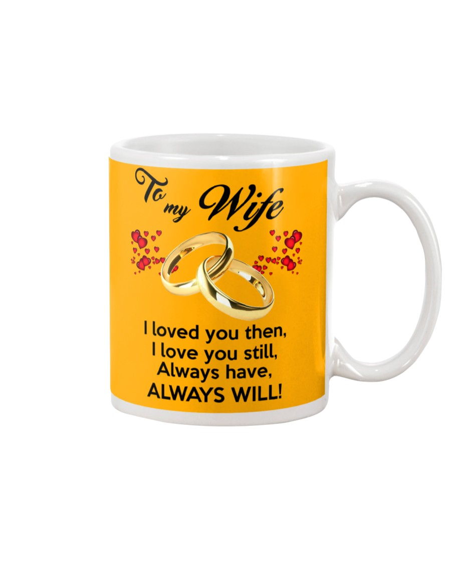 To My Wife I Love You  Mug