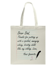 DEAR DAD THANKS FOR LOVEING ME Tote Bag thumbnail