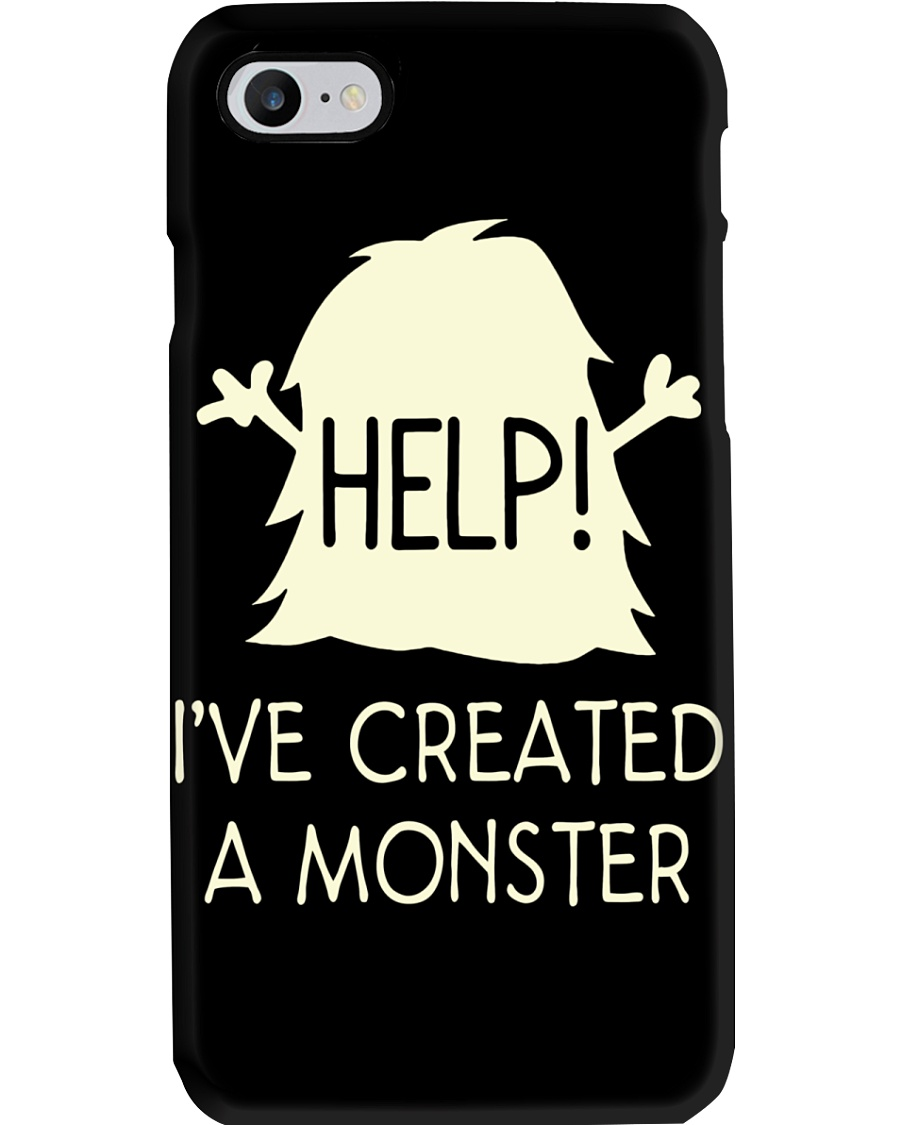 HELP I'VE CREATED A MONSTER Phone Case
