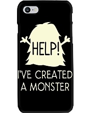 HELP I'VE CREATED A MONSTER Phone Case i-phone-7-case