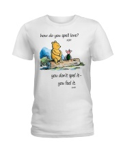 HOW DO YOU SPELL LOVE Ladies T-Shirt thumbnail
