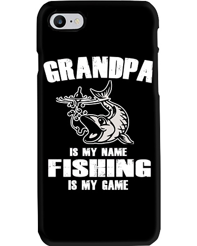 GRANDPA IS MY NAME FISHING IS MY GAME