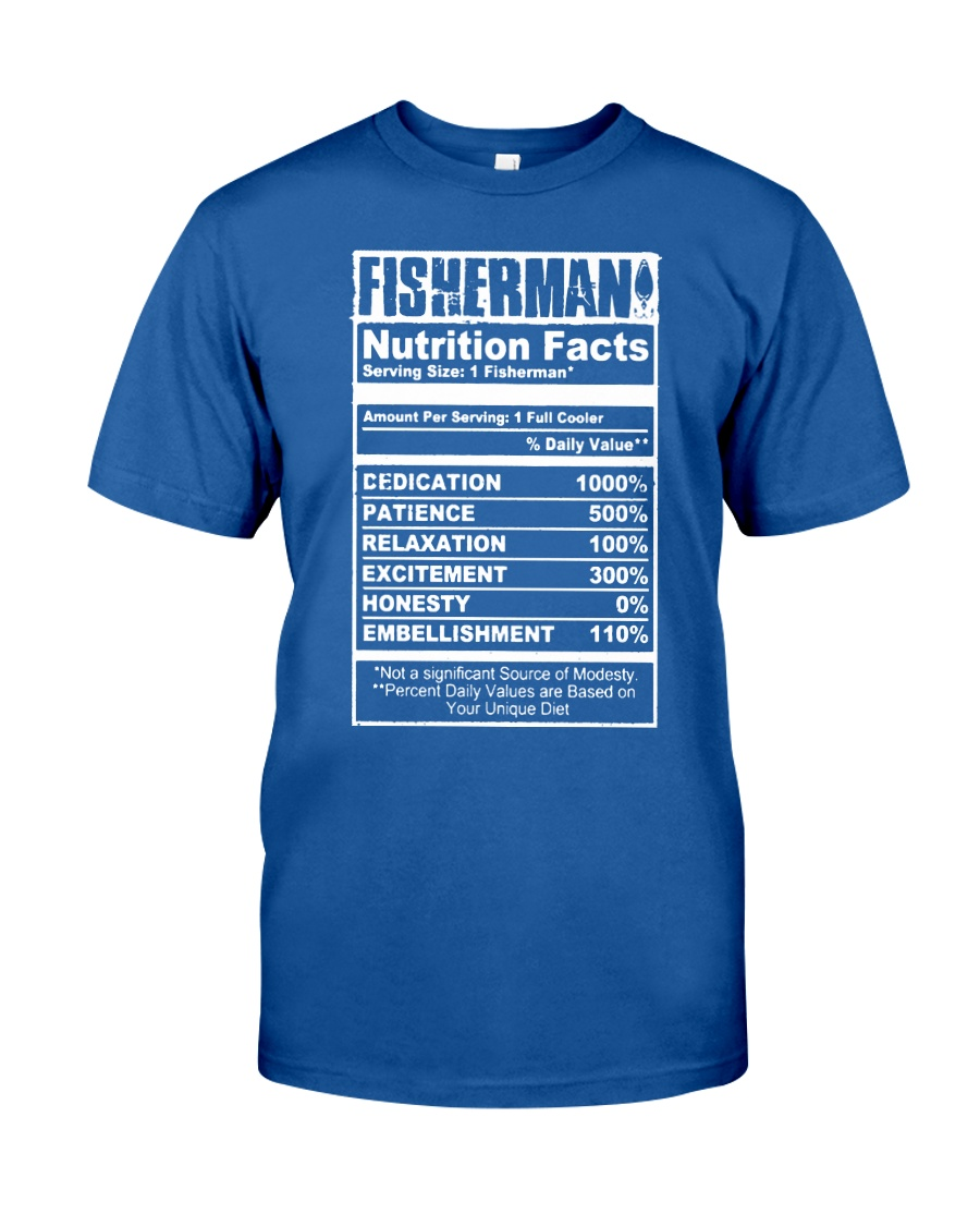 FISHERMAN NUTRITION FACTS Classic T-Shirt