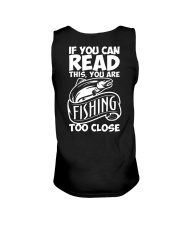 IF YOU CAN READ THIS YOU ARE FISHING TOO CLOSE Unisex Tank thumbnail