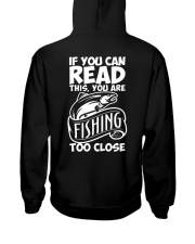 IF YOU CAN READ THIS YOU ARE FISHING TOO CLOSE Hooded Sweatshirt thumbnail