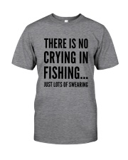 FISHING CRYING Classic T-Shirt front