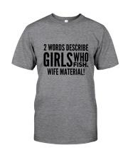 FISHING WIFE MATERIAL Classic T-Shirt thumbnail