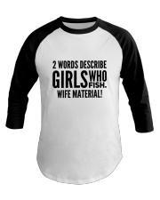 FISHING WIFE MATERIAL Baseball Tee thumbnail