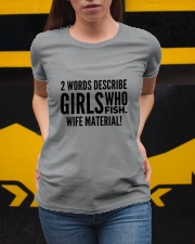 FISHING WIFE MATERIAL Ladies T-Shirt apparel-ladies-t-shirt-lifestyle-04
