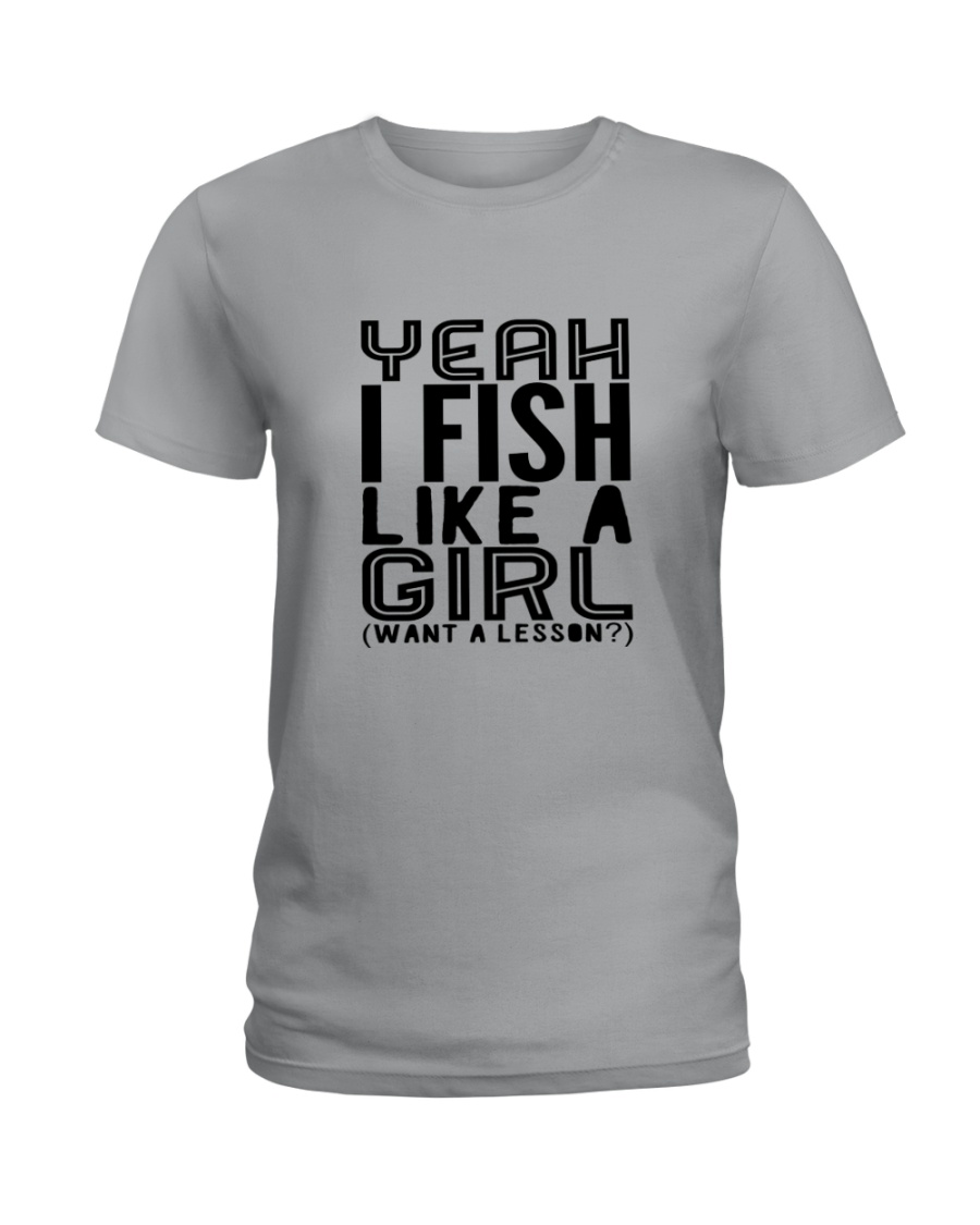 FISHING LIKE  A GIRL LESSON Ladies T-Shirt