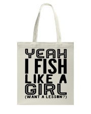 FISHING LIKE  A GIRL LESSON Tote Bag thumbnail