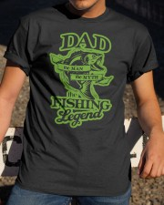 DAD FISHING LEGEND  Classic T-Shirt apparel-classic-tshirt-lifestyle-28