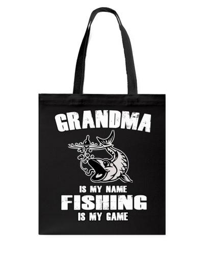GRANDMA IS MY NAME FISHING IS MY GAME