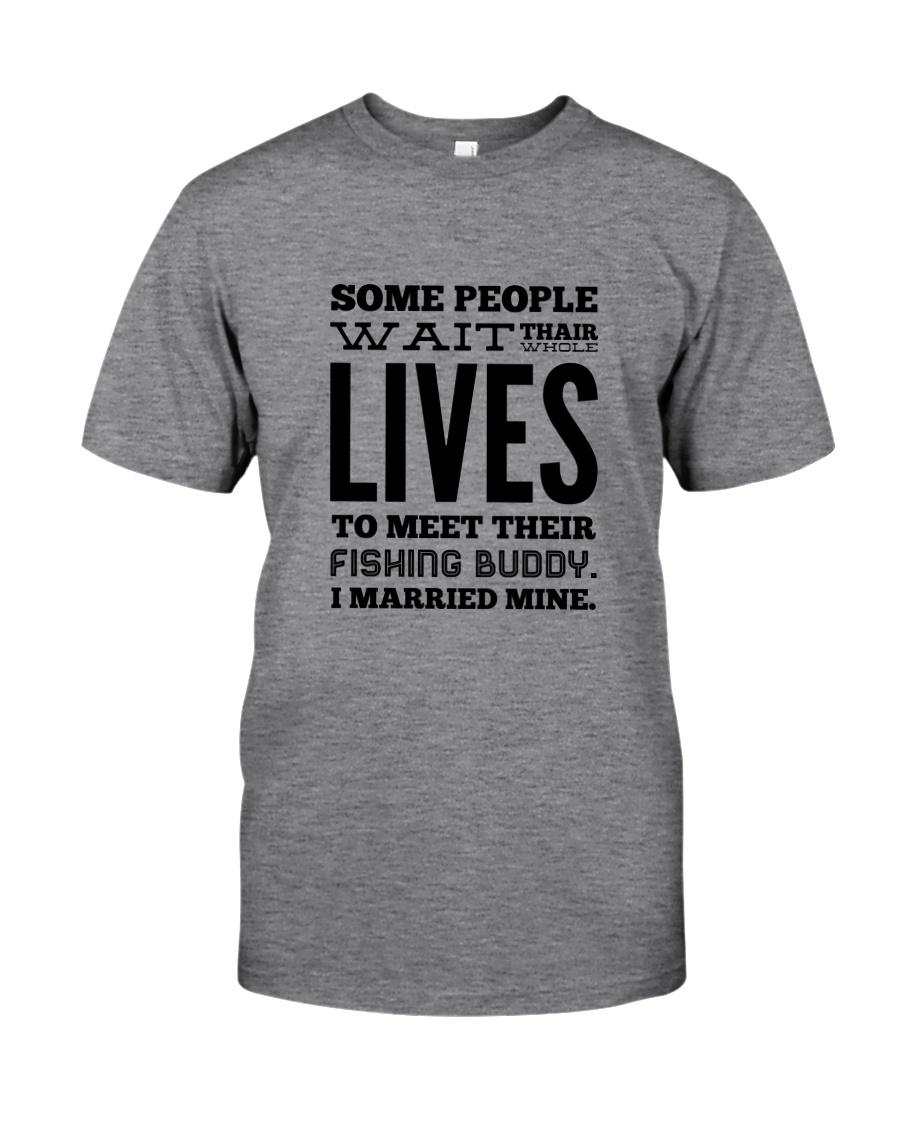 FISHING WIFE BUDDY Classic T-Shirt