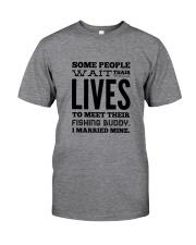 FISHING WIFE BUDDY Classic T-Shirt front