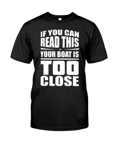 BOAT IS TOO CLOSE