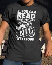 FISHING TOO CLOSE  Classic T-Shirt apparel-classic-tshirt-lifestyle-28