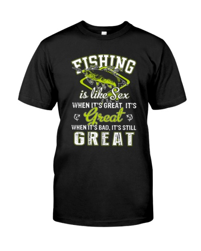FISHING IS LIKE SEX