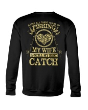 MY WIFE MY BEST CATCH Crewneck Sweatshirt thumbnail