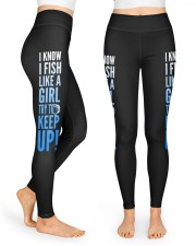 I KNOW I FISH LIKE A GIRL TRY TO KEEP UP High Waist Leggings front