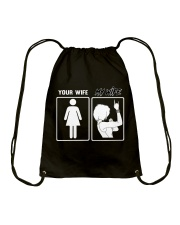 MY WIFE - YOUR WIFE Drawstring Bag thumbnail