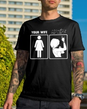 MY WIFE - YOUR WIFE Classic T-Shirt lifestyle-mens-crewneck-front-8