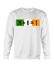 26 and 6 equal 1 Crewneck Sweatshirt thumbnail