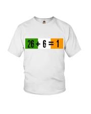26 and 6 equal 1 Youth T-Shirt thumbnail