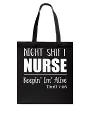 Night shift Nurse t-shirt Tote Bag thumbnail