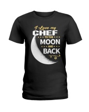 CHEF LOVE TO THE MOON BACK Ladies T-Shirt thumbnail
