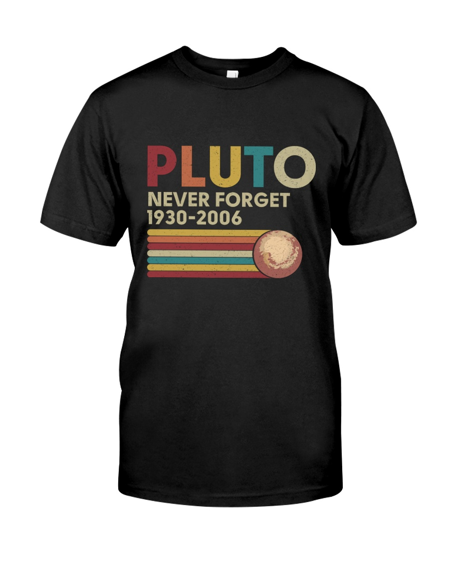 Pluto Never Forget Funny Science Geek T-shirt Premium Fit Mens Tee
