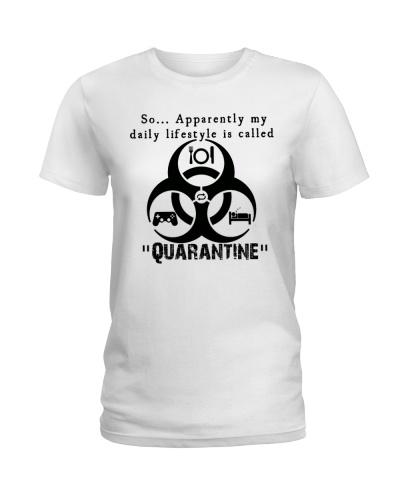 Daily Quarantine Lifestyle Ladies T-Shirt