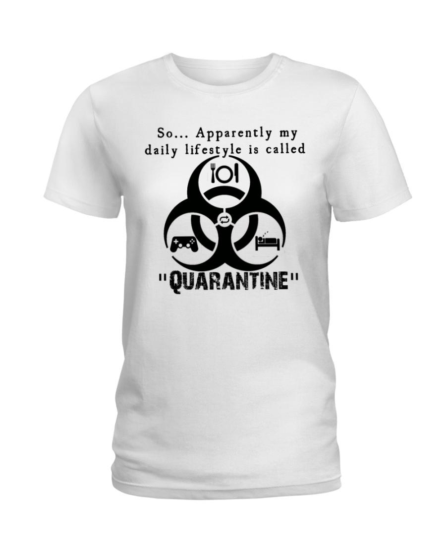 Daily Quarantine Lifestyle Ladies T-Shirt Ladies T-Shirt