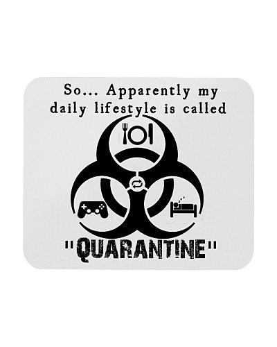 Daily Quarantine Lifestyle Mousepad