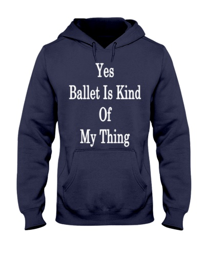 yesballetiskindofmything
