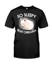 so sleepy right chihuahua Classic T-Shirt thumbnail