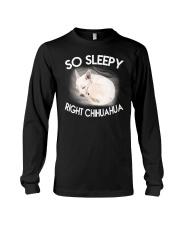 so sleepy right chihuahua Long Sleeve Tee thumbnail