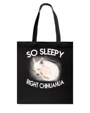so sleepy right chihuahua Tote Bag thumbnail