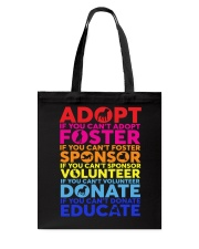 adopt foster sponsor volunteer  Tote Bag tile