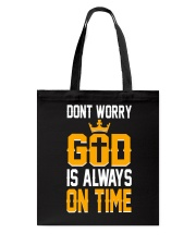 dont worry god is always on time Tote Bag thumbnail